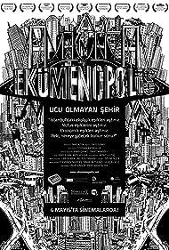 Ekümenopolis: Ucu olmayan sehir (2012) Poster - Movie Forum, Cast, Reviews