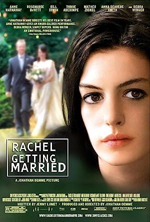 Rachel getting married วันวิวาห์สมานดวงใจ