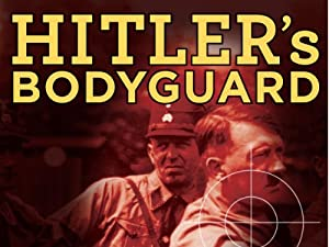 Where to stream Hitler's Bodyguard