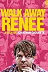 Walk Away Renee (2011)
