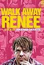 Walk Away Renee