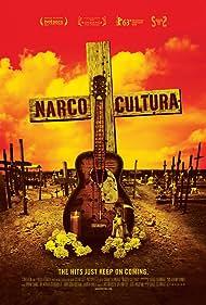Narco Cultura (2014) Poster - Movie Forum, Cast, Reviews