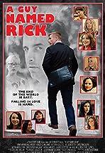 A Guy Named Rick
