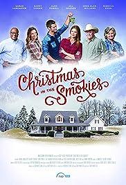 Christmas in the Smokies(2015) Poster - Movie Forum, Cast, Reviews