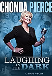 Chonda Pierce: Laughing in the Dark Poster