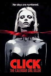 Click: The Calendar Girl Killer(1990) Poster - Movie Forum, Cast, Reviews