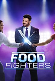 Food Fighters Poster - TV Show Forum, Cast, Reviews
