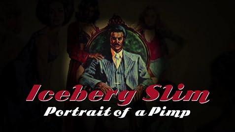 Iceberg Slim: Portrait of a Pimp (2012) - IMDb