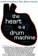 Primary image for The Heart Is a Drum Machine