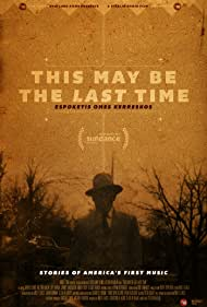This May Be the Last Time (2014) Poster - Movie Forum, Cast, Reviews
