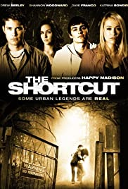 The Shortcut (2009) Poster - Movie Forum, Cast, Reviews