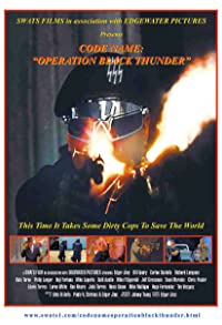 Primary photo for Code Name: Operation Black Thunder