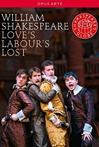 Primary photo for Love's Labour's Lost (Globe Theatre Version)