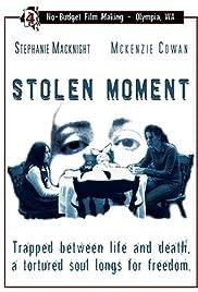 Stolen Moment Poster