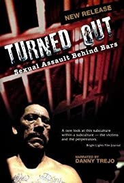 Turned Out: Sexual Assault Behind Bars (2004) starring David Mendenhall Jr. on DVD on DVD