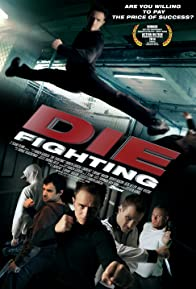 Primary photo for Die Fighting
