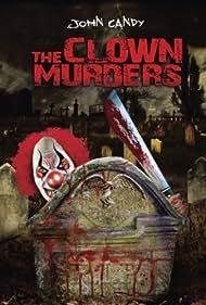 The Clown Murders (1976) Poster - Movie Forum, Cast, Reviews
