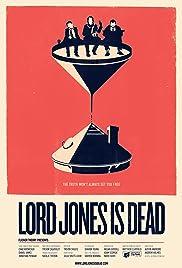 Lord Jones Is Dead Poster