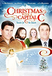 Christmas with a Capital C (2011) Poster - Movie Forum, Cast, Reviews
