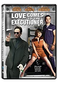 Primary photo for Love Comes to the Executioner