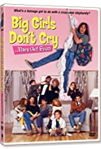 Primary image for Big Girls Don't Cry... They Get Even