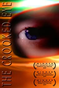 The Crooked Eye (2009)