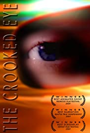 The Crooked Eye (2009) Poster - Movie Forum, Cast, Reviews