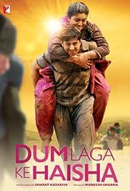 Dum Laga Ke Haisha (2015) 720p
