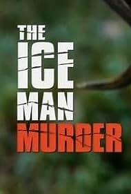 The Iceman Murder (2005)
