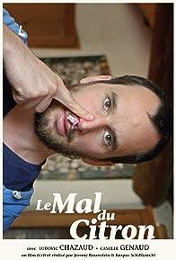 Primary photo for Le mal du citron