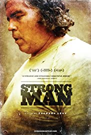 Strongman (2009) Poster - Movie Forum, Cast, Reviews