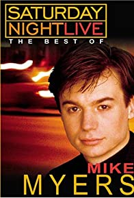 Primary photo for Saturday Night Live: The Best of Mike Myers