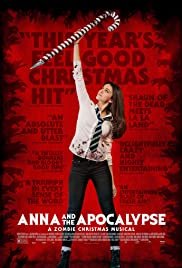 Anna and the Apocalypse (2017) Poster - Movie Forum, Cast, Reviews