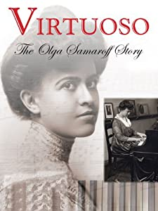Virtuoso: The Olga Samaroff Story