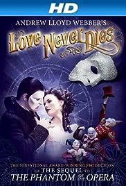 Love Never Dies(2012) Poster - Movie Forum, Cast, Reviews