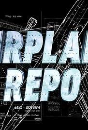 Airplane Repo Poster - TV Show Forum, Cast, Reviews