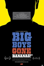 Big Boys Gone Bananas!*(2011) Poster - Movie Forum, Cast, Reviews