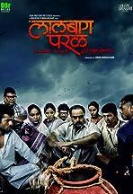 Lalbaug Parel: Zali Mumbai Sonyachi