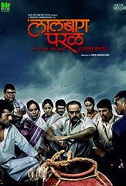 ##SITE## DOWNLOAD Lalbaug Parel: Zali Mumbai Sonyachi (2010) ONLINE PUTLOCKER FREE