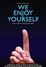 We Enjoy Yourself