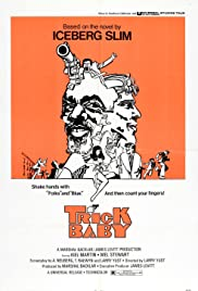 Trick Baby (1972) Poster - Movie Forum, Cast, Reviews