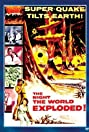 The Night the World Exploded (1957) Poster