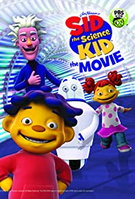Primary photo for Sid the Science Kid: The Movie