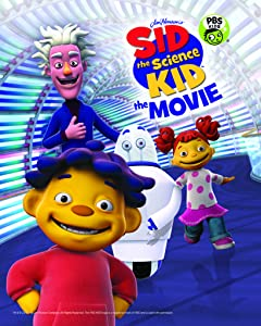 Best sites to watch new movies Sid the Science Kid: The Movie by [[movie]