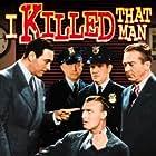 Ricardo Cortez, Lynton Brent, Ralf Harolde, and Jack Mulhall in I Killed That Man (1941)