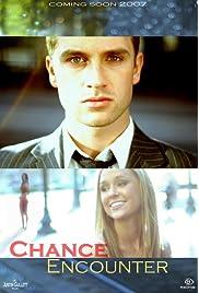 Chance Encounter (2008) film en francais gratuit