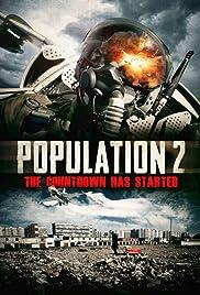Population: 2(2012) Poster - Movie Forum, Cast, Reviews
