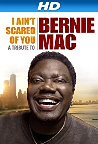 Primary photo for I Ain't Scared of You: A Tribute to Bernie Mac