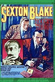 Sexton Blake and the Hooded Terror(1938) Poster - Movie Forum, Cast, Reviews