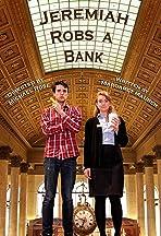 Jeremiah Robs a Bank